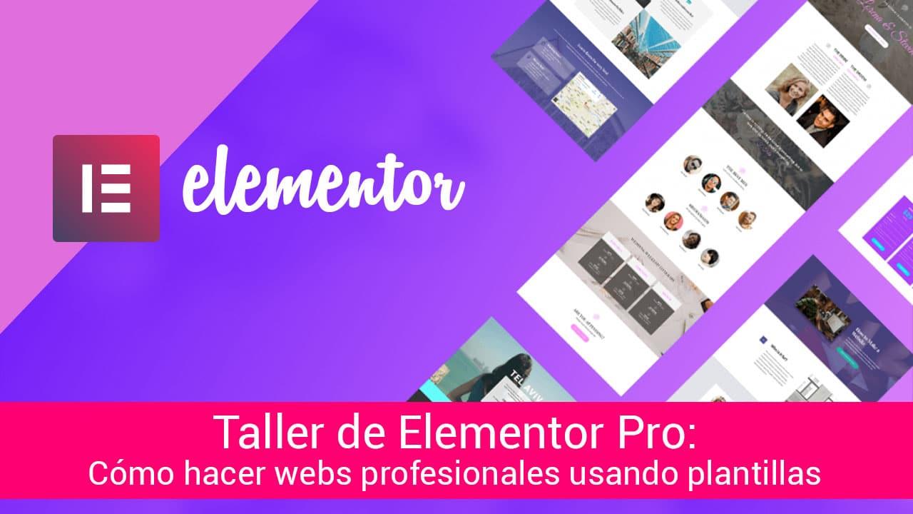 taller-elementor-pro-diseno-web-plantillas-templates-profesional
