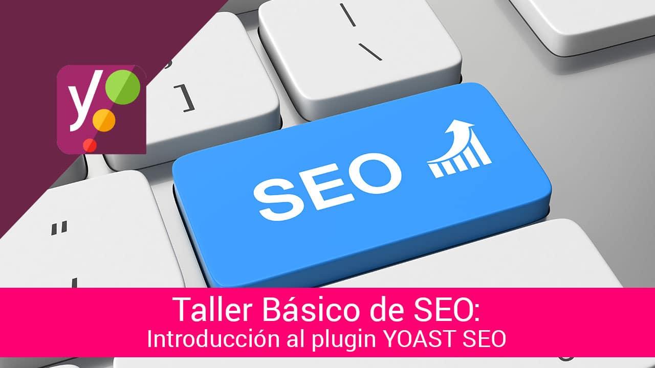 Taller básico de SEO para WordPress con el plugin YOAST SEO