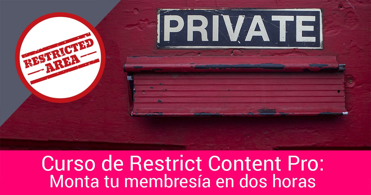 Curso online restrict content pro membresia ingresosr ecurrentes